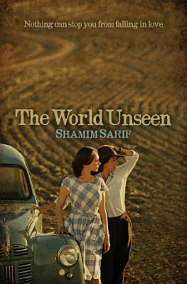 The World Unseen