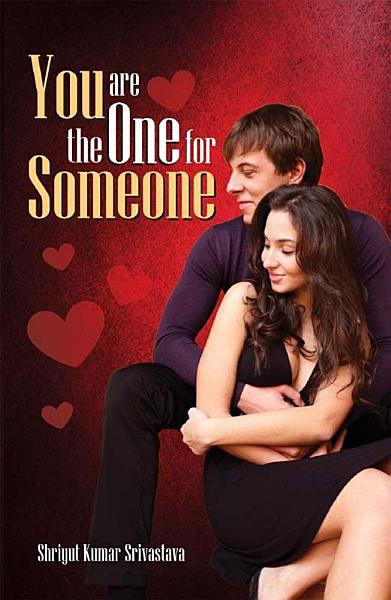 You Are the One for Someone PDF