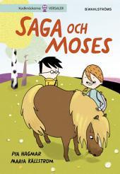 Saga och Max 1. Saga och Moses (utökad e-bok)