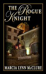The Rogue Knight Book PDF