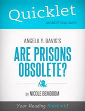 Quicklet on Angela Y. Davis's Are Prisons Obsolete?