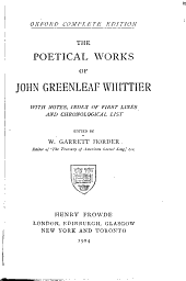 The poetical works of John Greenleaf Whittier: with notes, index of first lines and chronological list