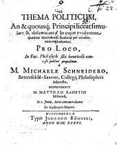 Thema politicum, an et quousque principi liceat simulare et dissimulare?