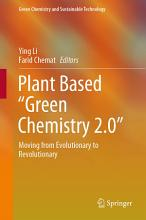 Plant Based    Green Chemistry 2 0    PDF