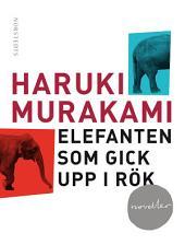 Elefanten som gick upp i rök: och andra berättelser