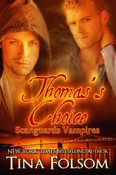 Thomas's Choice (Scanguards Vampires #8)