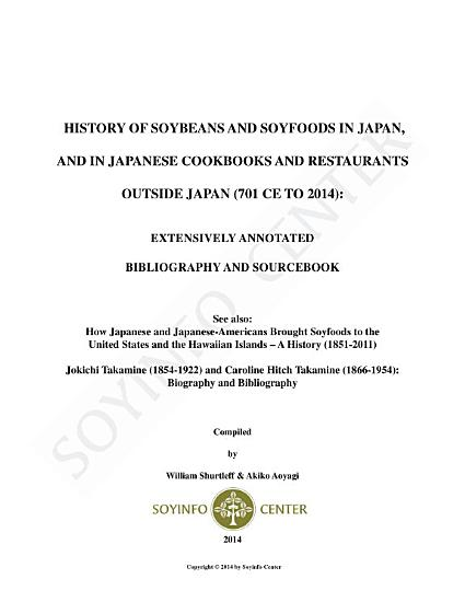 History of Soybeans and Soyfoods in Japan  and in Japanese Cookbooks and Restaurants outside Japan  701 CE to 2014  PDF