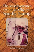 The Misadventures of an Old Saddle Tramp PDF