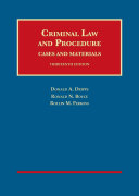 Criminal Law and Procedure, Cases and Materials