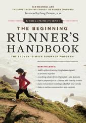 The Beginning Runner's Handbook: The Proven 13-Week RunWalk Program