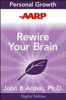 AARP Rewire Your Brain PDF