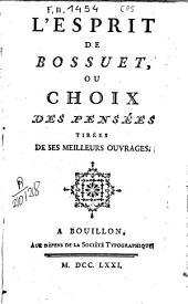 L'esprit de Bossuet ou choix des pensées tirées de ses auvrages