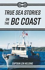 True Sea Stories on the BC Coast