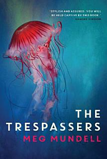 The Trespassers Book