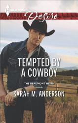 Tempted By A Cowboy Book PDF