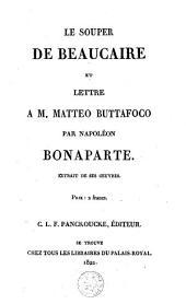 Le souper de Beaucaire et Lettre a M. Matteo Buttafoco