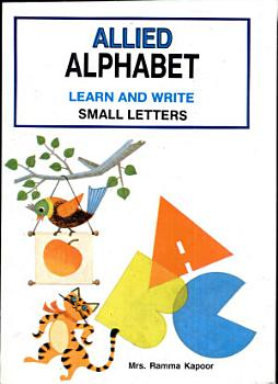 Allied Alphabet   Learn And Write Small Letters PDF