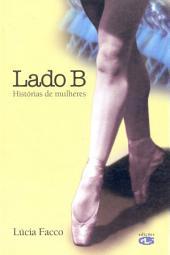 LADO B: Historias de mulheres