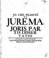 Jo. Lud. Praschi De iure maioris partis dissertatio