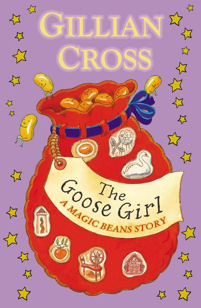 The Goose Girl  A Magic Beans Story PDF