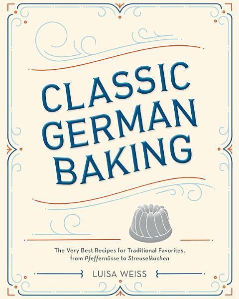 Download Classic German Baking Book