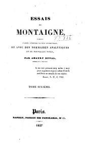 Essais de Montaigne: Volume6
