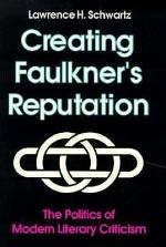 Creating Faulkner's Reputation