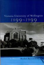 Victoria University of Wellington, 1899-1999