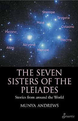 The Seven Sisters of the Pleiades PDF