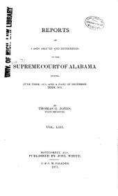 Report of Cases Argued and Determined in the Supreme Court of Alabama: Volume 53