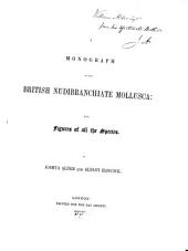 A Monograph of the British Nudibranchiate Mollusca /: With Figures of All the Species