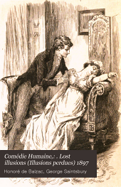 Comédie Humaine: Lost illusions (Illusions perdues) 1897