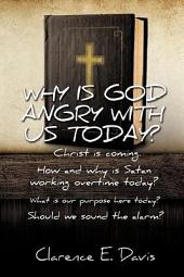 Why Is God Angry with Us Today?