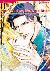 PURE PRINCESS, BARTERED BRIDE: Harlequin Comics