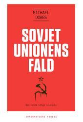 Sovjetunionens fald – Den kolde krigs slutspil