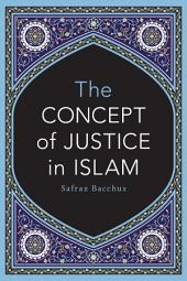 The Concept of Justice in Islam