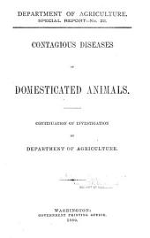 Contagious Diseases of Domesticated Animals: Continuation of Investigation, Volume 1