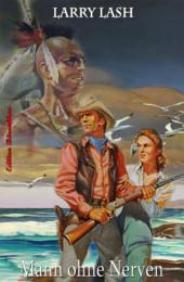Mann ohne Nerven: Western