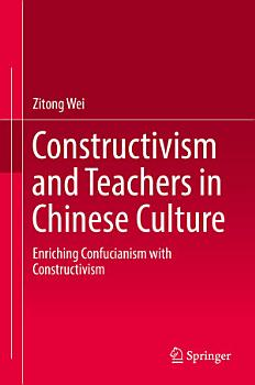 Constructivism and Teachers in Chinese Culture PDF