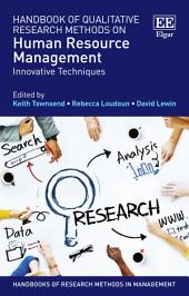 Handbook of Qualitative Research Methods on Human Resource Management: Innovative Techniques