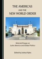 The Americas and the New World Order PDF
