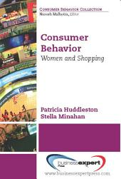 Consumer Behavior: Women and Shopping