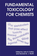 Fundamental Toxicology for Chemists