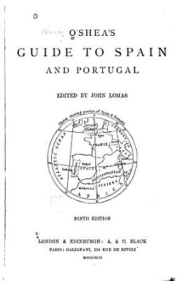 O Shea s Guide to Spain and Portugal PDF