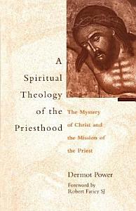 Spiritual Theology of the Priesthood PDF