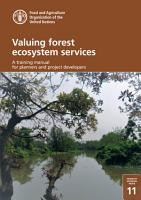 Valuing forest ecosystem services  a training manual for planners and project developers PDF