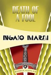Death of a Fool: Roderick Alleyn #19