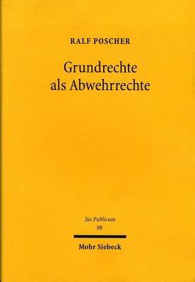 Grundrechte als Abwehrrechte PDF