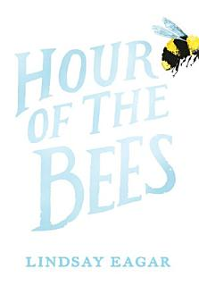 Hour of the Bees Book