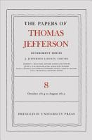 The Papers of Thomas Jefferson  Retirement Series  Volume 8  1 October 1814 to 31 August 1815 PDF